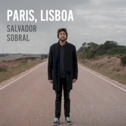 Salvador Sobral - Paris, Tokyo II