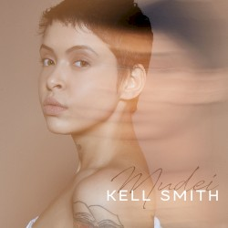 Kell Smith - Mudei