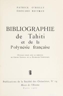 Cover of: Bibliographie de Tahiti et de la Polynésie française | Patrick O'Reilly