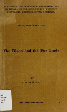 Cover of: The bison and the fur trade | Robert Owen Merriman