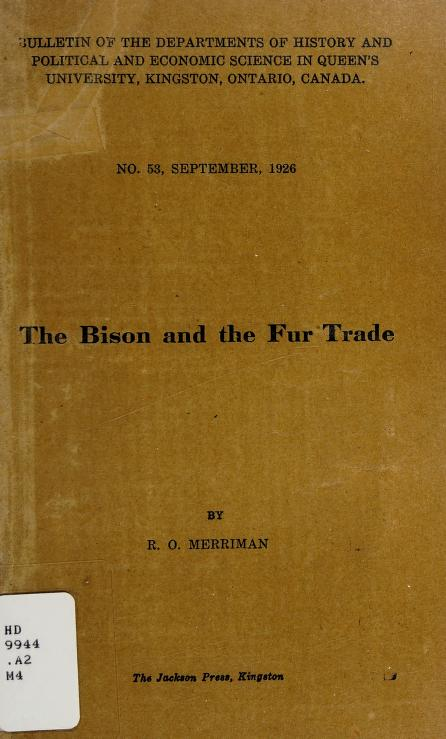 The bison and the fur trade by Robert Owen Merriman