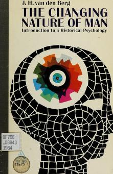 Cover of: The changing nature of man | Jan Hendrik van den Berg