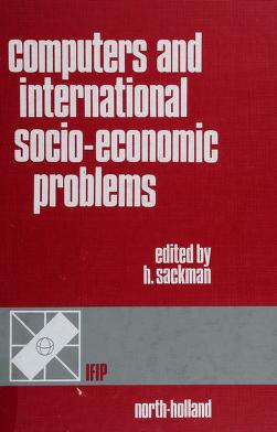 Cover of: Computers and international socio-economic problems | edited by Harold Sackman.
