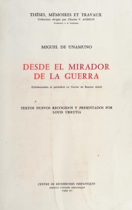 Cover of: Desde el mirador de la guerra | Miguel de Unamuno