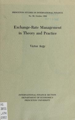 Cover of: Exchange-rate management in theory and practice | Victor E. Argy