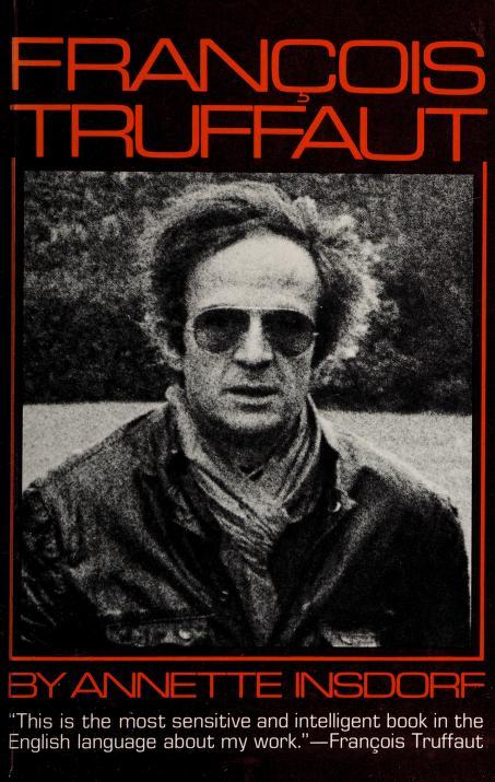 François Truffaut by Annette Insdorf