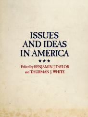 Cover of: Issues and ideas in America | edited by Benjamin J. Taylor and Thurman J. White.