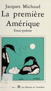 Cover of: La première Amérique | Jacques Michaud