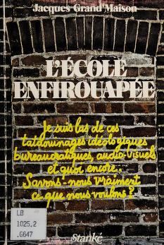 Cover of: L'école enfirouapée | Jacques Grand'Maison