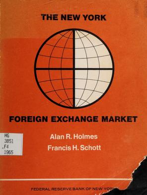 Cover of: The New York foreign exchange market   Federal Reserve Bank of New York.