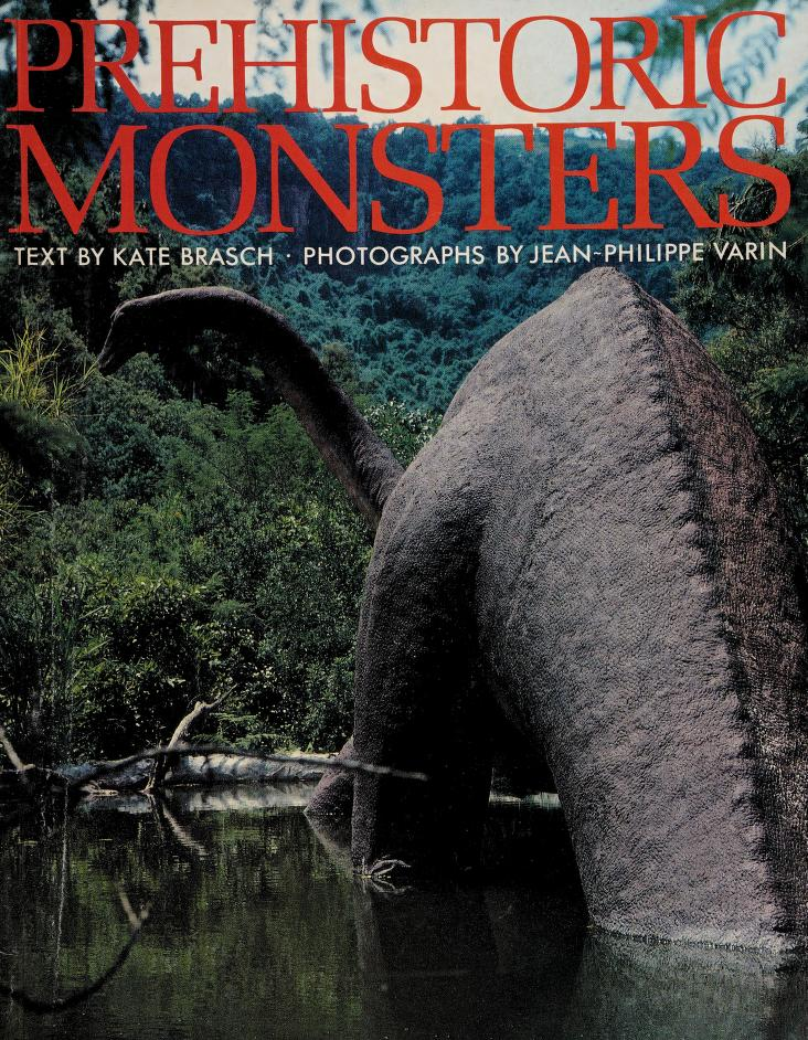 Prehistoric Monsters by Kate Brasch
