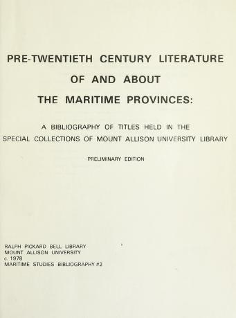 Cover of: Pre-twentieth century literature of and about the Maritime Provinces | Mount Allison University. Library