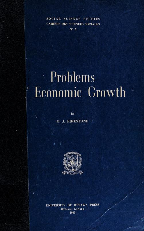 Problems of economic growth by O. J. Firestone