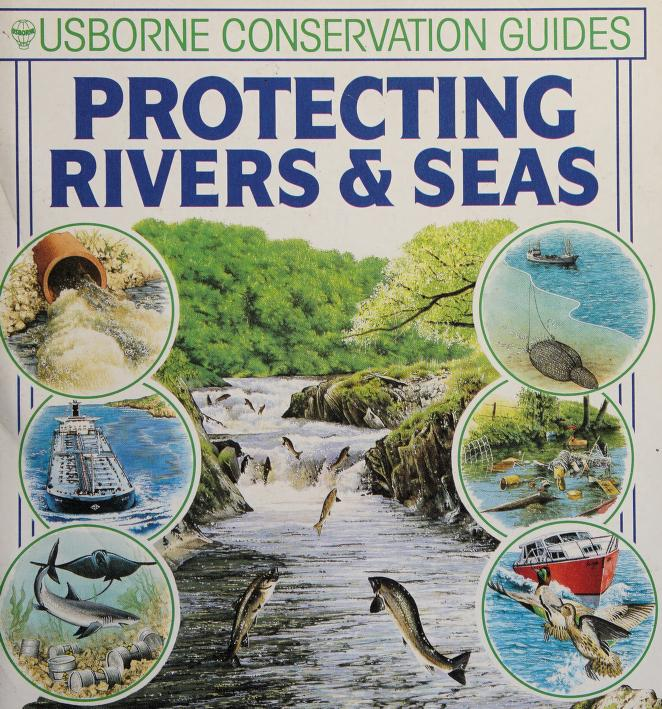 Protecting Rivers and Seas (Green Guides Series) by F. Brooks