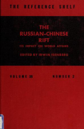 Cover of: The Russian-Chinese rift | Irwin Isenberg