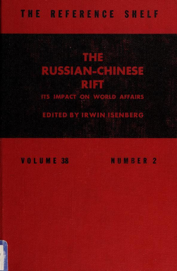 The Russian-Chinese rift by Irwin Isenberg