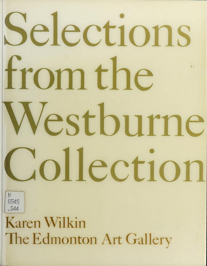 Selections from the Westburne Collection by curated by Karen Wilkin for the Edmonton Art Gallery.
