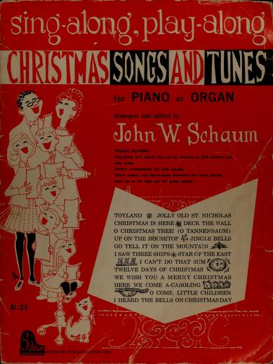 Sing-along, play-along Christmas songs and tunes by John W. Schaum