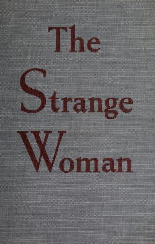 Cover of: The strange woman | Williams, Ben Ames