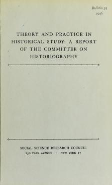 Cover of: Theory and practice in historical study | Social Science Research Council (U.S.). Committee on Historiography.