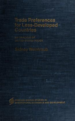 Cover of: Trade preferences for less-developed countries | Sidney Weintraub