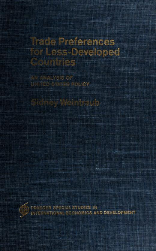 Trade preferences for less-developed countries by Sidney Weintraub