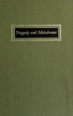Cover of: Tragedy and melodrama | Robert Bechtold Heilman