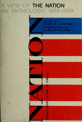 Cover of: A view of the Nation | Edited by Henry M. Christman. Introd. by Carey McWilliams.